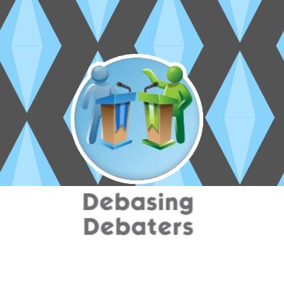 Debasing Debaters