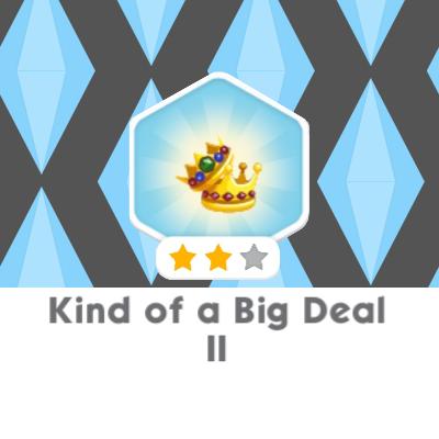 Kind Of A Big Deal 2